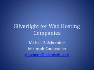 Silverlight for Web Hosting Companies