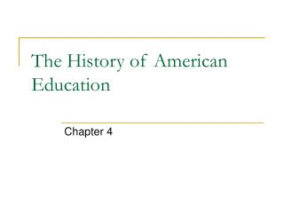 The History of American Education
