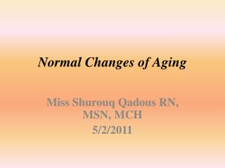 Normal Changes of Aging