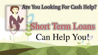 Gain Easy Money with Short Term Loans No Credit Check