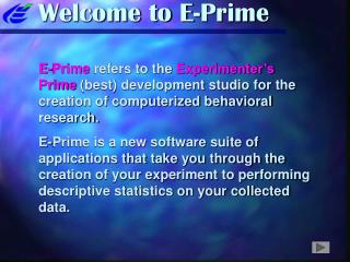 Welcome to E-Prime