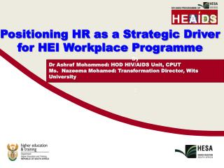 Positioning HR as a Strategic Driver  for HEI Workplace Programme