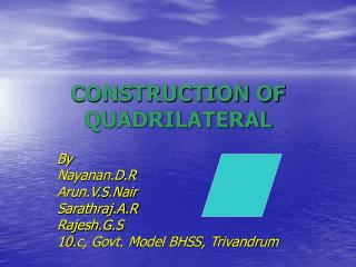 CONSTRUCTION OF QUADRILATERAL