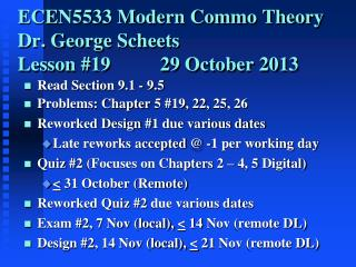 ECEN5533 Modern Commo Theory Dr. George Scheets	 Lesson #19  		29 October 2013
