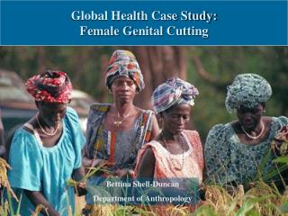 Global Health Case Study: Female Genital Cutting