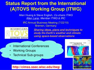Status Report from the International  (A)TOVS Working Group (ITWG)