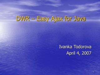 DWR – Easy Ajax for Java