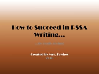 How to Succeed in PSSA Writing…