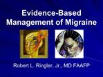 Evidence-Based Management of Migraine