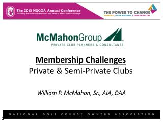 Membership Challenges Private & Semi-Private Clubs