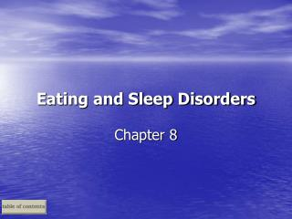 Eating and Sleep Disorders