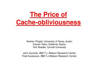 The Price of  Cache-obliviousness