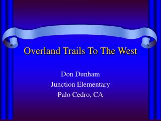 Overland Trails To The West