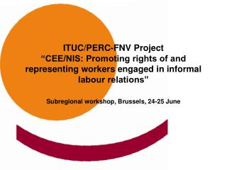 Subregional workshop , Brussels,  24-25 June