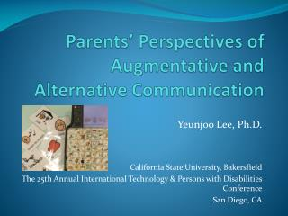 Parents' Perspectives of Augmentative and Alternative Communication