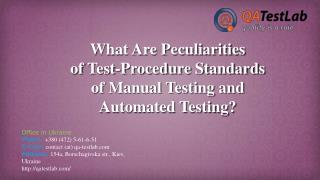 What Are Peculiarities of Test-Procedure Standards?