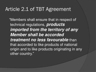 Article 2.1 of TBT Agreement