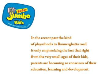 Play Schools at Bannerghatta Road, Bangalore
