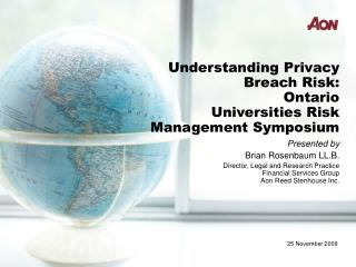 Understanding Privacy Breach Risk:  Ontario Universities Risk Management Symposium