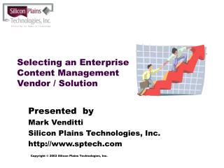 Selecting an Enterprise Content Management Vendor / Solution