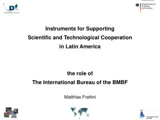 Instruments for Supporting Scientific and Technological Cooperation in Latin America the role of
