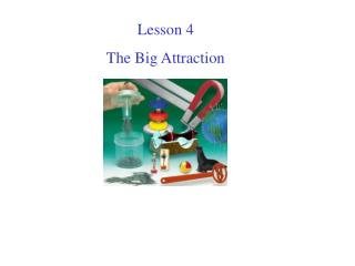 Lesson 4 The Big Attraction