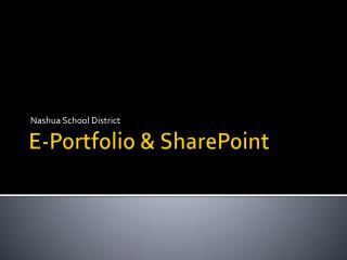 E-Portfolio & SharePoint