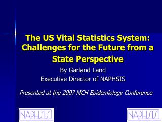 The US Vital Statistics System: Challenges for the Future from a State Perspective