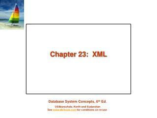 Chapter 23:  XML