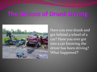 The Actions of Drunk Driving