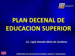 PLAN DECENAL DE  EDUCACION SUPERIOR