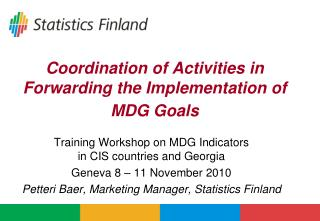 Coordination of Activities in Forwarding the Implementation of MDG Goals