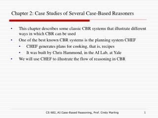 Chapter 2: Case Studies of Several Case-Based Reasoners