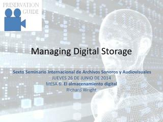Managing Digital Storage