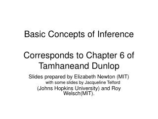 Basic Concepts of Inference Corresponds to Chapter 6 of  Tamhaneand Dunlop