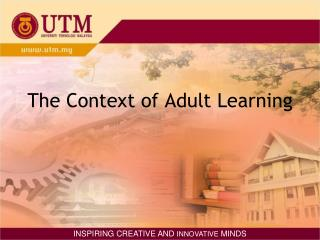 The Context of Adult Learning