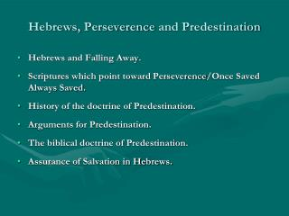Hebrews,  Perseverence  and Predestination