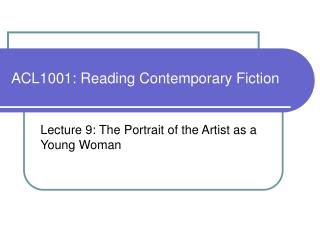 ACL1001: Reading Contemporary Fiction