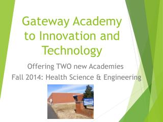 Gateway Academy to Innovation and Technology