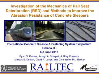 International Concrete Crosstie & Fastening System Symposium Urbana, IL 6-8 June 2012