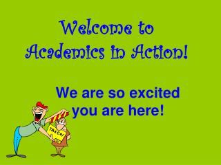Welcome to Academics in Action!