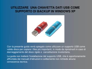 UTILIZZARE  UNA CHIAVETTA DATI USB COME SUPPORTO DI BACKUP IN WINDOWS XP