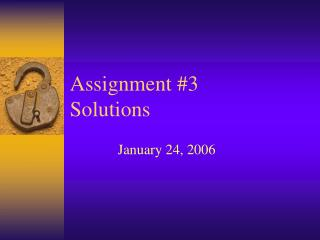 Assignment #3 Solutions