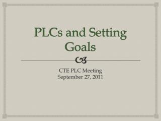 PLCs and Setting Goals