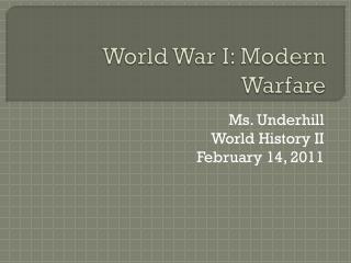 World War I: Modern Warfare