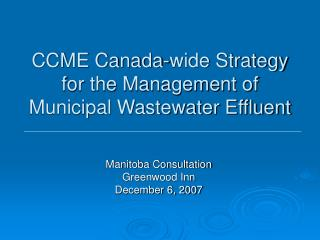 CCME Canada-wide Strategy for the Management of  Municipal Wastewater Effluent