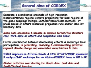 General Aims  of CORDEX