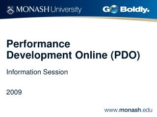 Performance Development Online (PDO) Information Session  2009