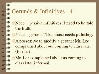 Gerunds & Infinitives - 4