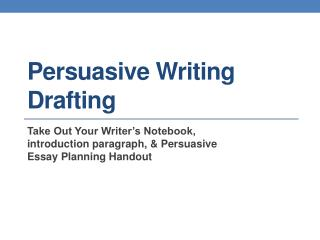 Persuasive Writing Drafting
